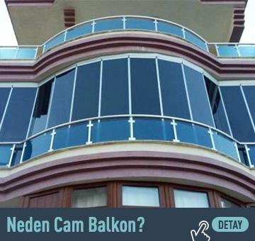 Neden Cam Balkon?